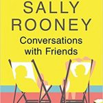 conversations with friends book august lust list