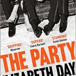 the party elizabeth day book august lust list