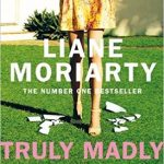truly madly guilty book august lust list